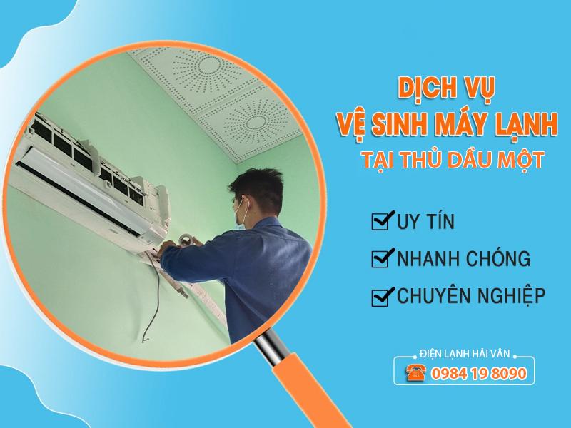 Dịch vụ vệ sinh máy lạnh tại Thủ Dầu Một